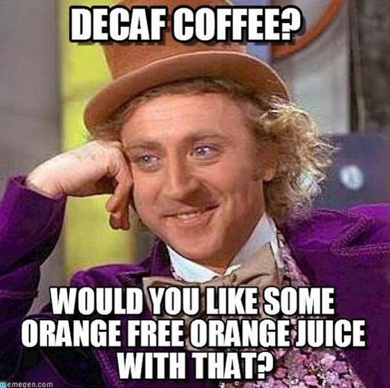 Wilder ly Sarcastic 45 funny coffee memes that will have you laughing home grounds