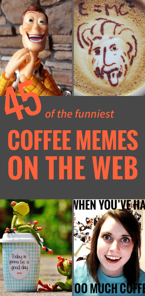 The Best Coffee Maker I Ve Ever Owned : 45 Funny Coffee Memes That Will Have You Laughing - Home Grounds