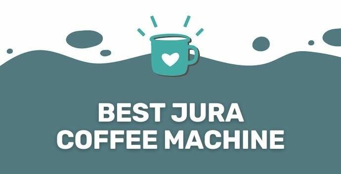 Best Jura Coffee Machine banner
