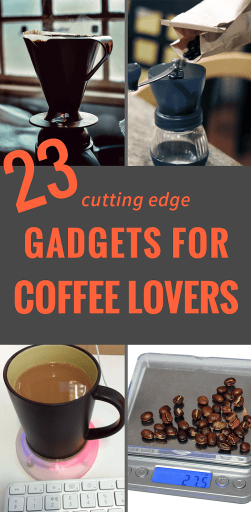 23 Cutting Edge Gadgets For The Coffee Obssessed Pinterest