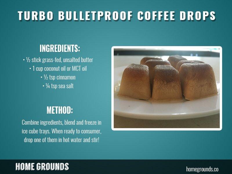 Turbo Bulletproof Coffee Drop recipe