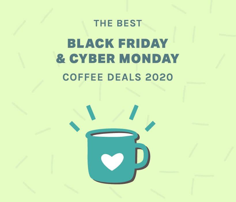 Black friday and cyber monday coffee deals in 2020