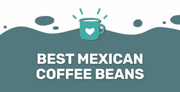 best mexican coffee beans banner