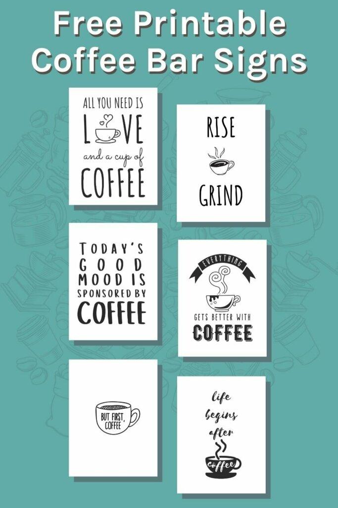 Free printable coffee signs
