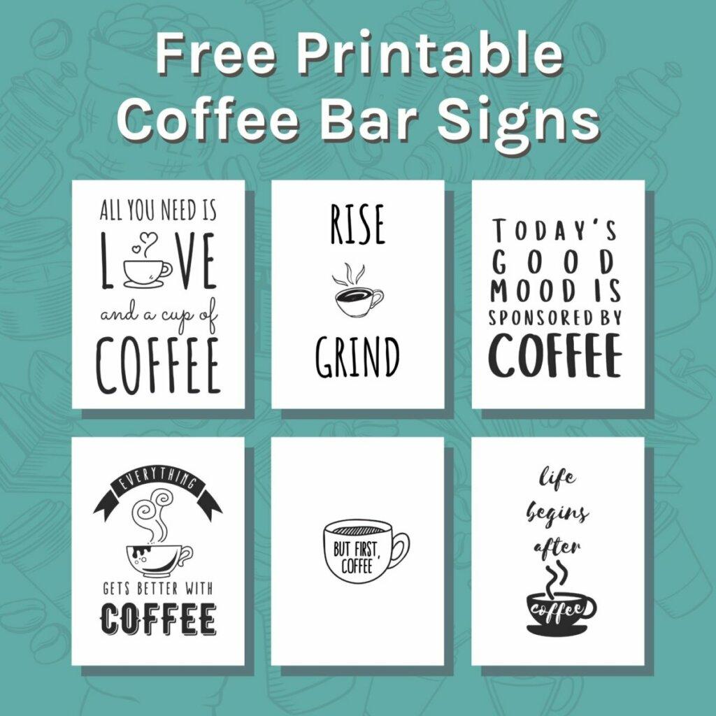 Free printable coffee bar signs