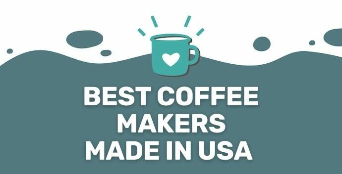Made in USA coffee makers